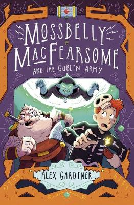 Mossbelly MacFearsome and the Goblin Army book