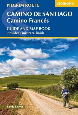 Camino de Santiago: Camino Frances: Guide and map book - includes Finisterre finish by The Reverend Sandy Brown
