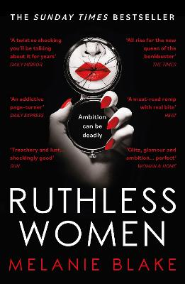 Ruthless Women: The Sunday Times bestseller by Melanie Blake