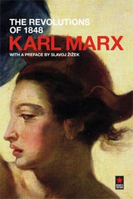 The Revolutions of 1848  Pt. 1 by Karl Marx