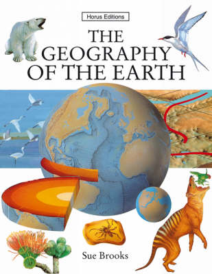 Geography of the Earth by Sue Brookes