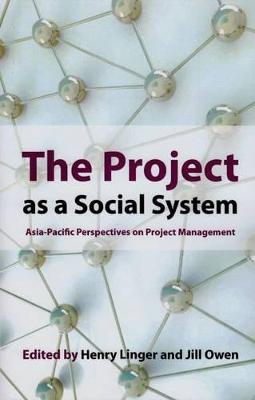 The Project as a Social System by Henry Linger