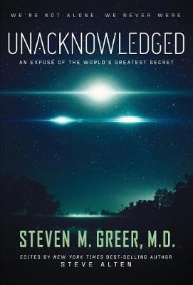Unacknowledged by Steven Greer