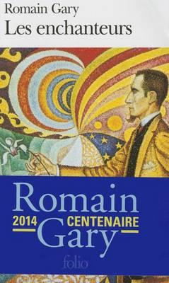 Enchanteurs by Romain Gary