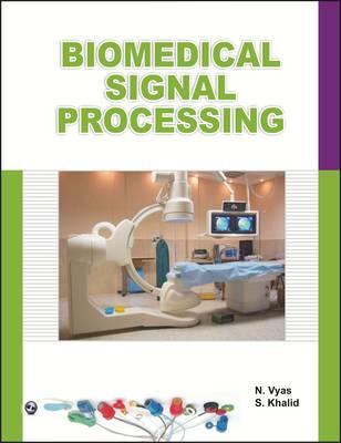 Biomedical Signal Processing by N. Vyas