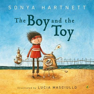 The Boy And The Toy, by Sonya Hartnett