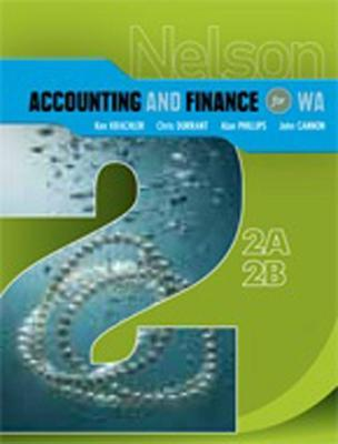 Nelson Accounting and Finance for WA 2A-2B by Ken Krachler