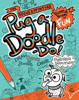 Pug-a-Doodle-Do! by Philip Reeve