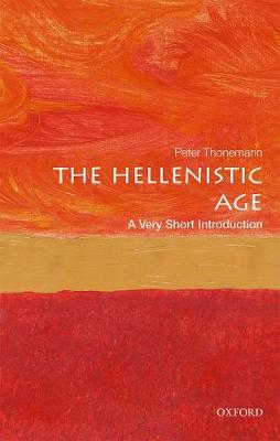 The Hellenistic Age: A Very Short Introduction by Peter Thonemann