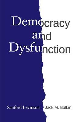 Democracy and Dysfunction book