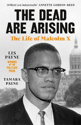 The Dead Are Arising: Winner of the Pulitzer Prize for Biography book