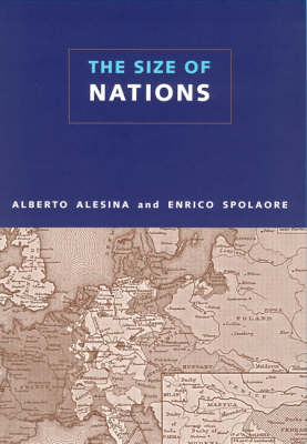The Size of Nations by Alberto Alesina