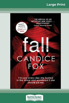 Fall (16pt Large Print Edition) by Candice Fox