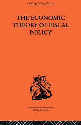 Economic Theory of Fiscal Policy book