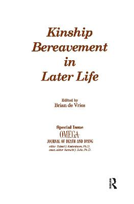 Kinship Bereavement in Later Life by Brian de Vries