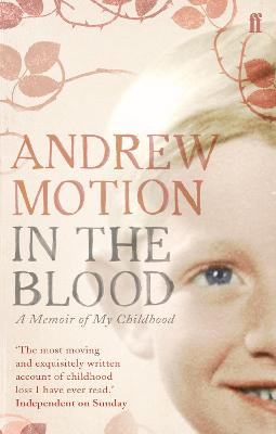 In the Blood by Sir Andrew Motion