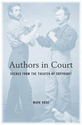 Authors in Court by Mark Rose