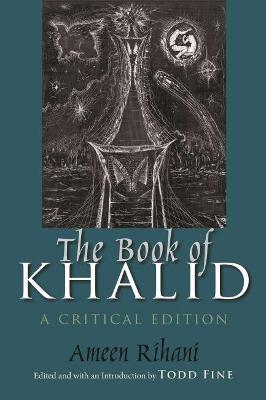 The Book of Khalid by Ameen Faras Rihani