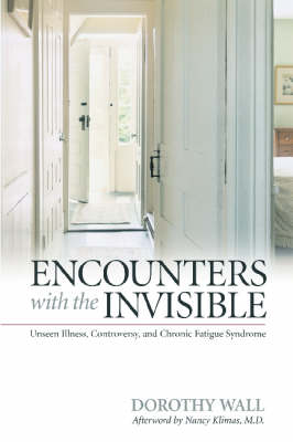 Encounters with the Invisible by Dorothy Wall