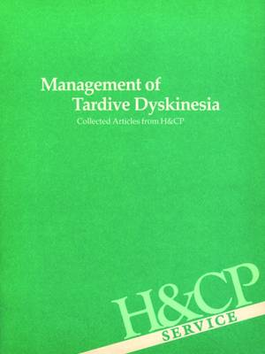 Management of Tardive Dyskinesia book