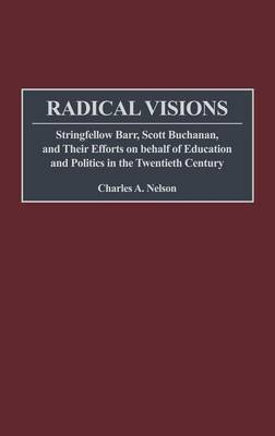 Radical Visions by Charles Nelson
