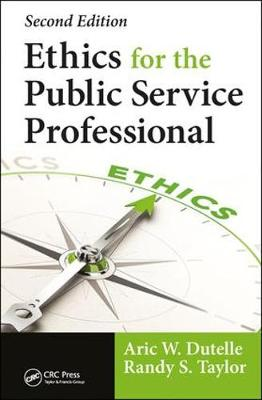 Ethics for the Public Service Professional book