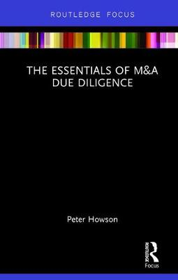 Essentials of M&A Due Diligence by Peter Howson