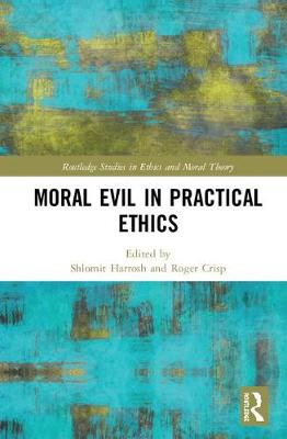 Moral Evil in Practical Ethics book