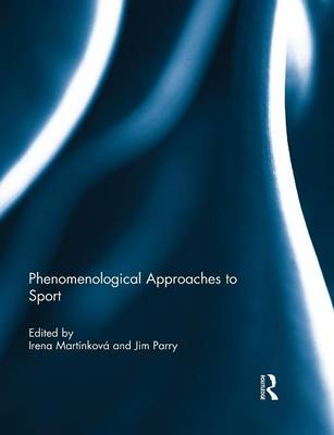 Phenomenological Approaches to Sport book