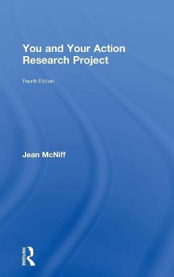 You and Your Action Research Project book