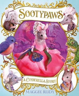 Sootypaws: A Cinderella Story by Maggie Rudy
