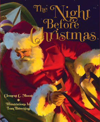 The Night Before Christmas by Tom Browning