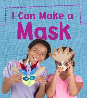 I Can Make a Mask book