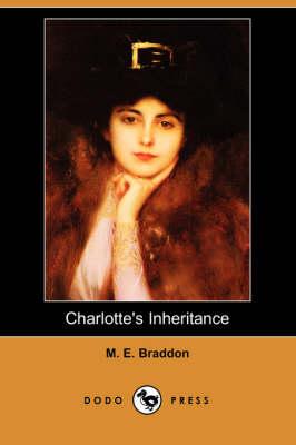 Charlotte's Inheritance (Dodo Press) book