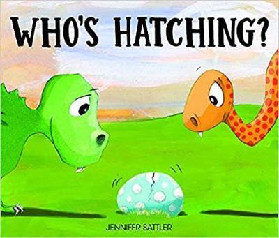Who's Hatching? by Jennifer Sattler
