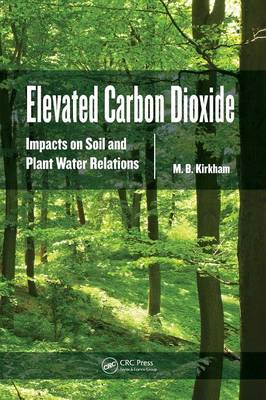 Elevated Carbon Dioxide by Mary B. Kirkham