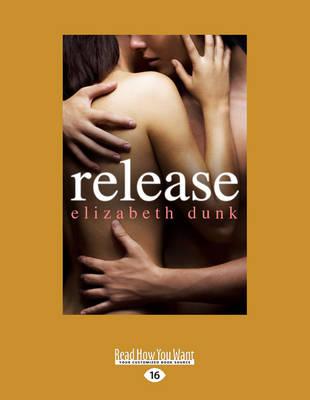 Release by Elizabeth Dunk