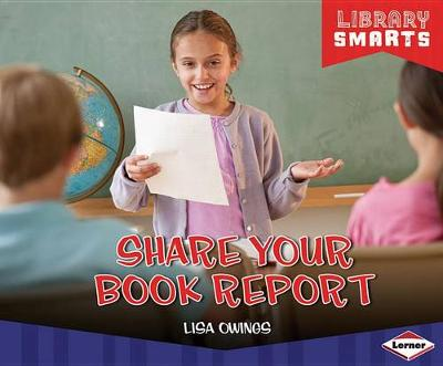 Share Your Book Report by Lisa Owings