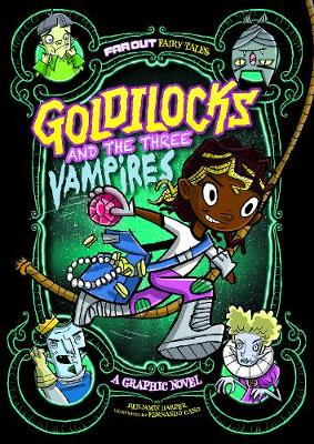 Goldilocks and the Three Vampires by Laurie S Sutton