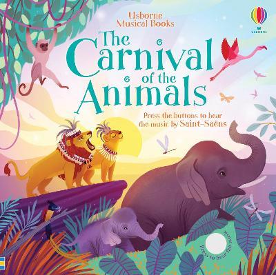 Carnival of the Animals by Fiona Watt