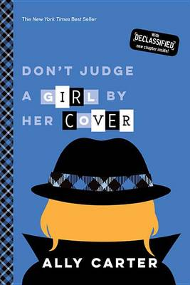 Don't Judge a Girl by Her Cover (10th Anniversary Edition) by Ally Carter