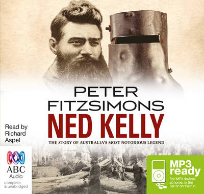 Ned Kelly by Peter FitzSimons