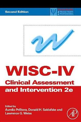 Wisc-IV Clinical Assessment and Intervention by Aurelio Prifitera