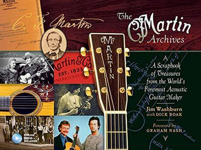 The Martin Archives Scrapbook by Jim Washburn