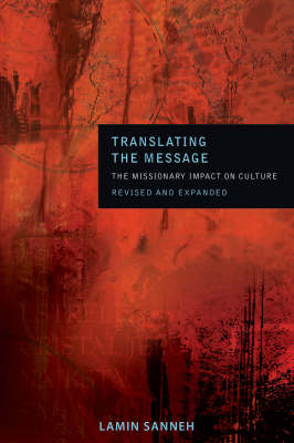 Translating the Message by Lamin Sanneh