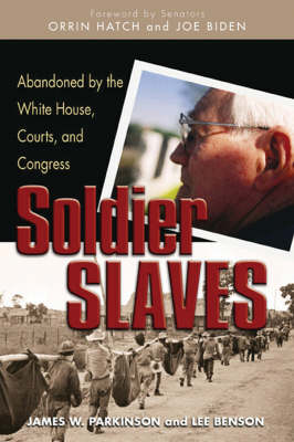 Soldier Slaves by Orrin Hatch