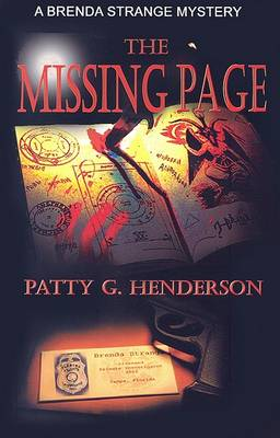 The Missing Page: A Brenda Strange Mystery by Patty G. Henderson