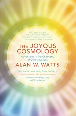 The Joyous Cosmology by Alan Watts