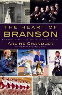 The Heart of Branson by Arline Chandler