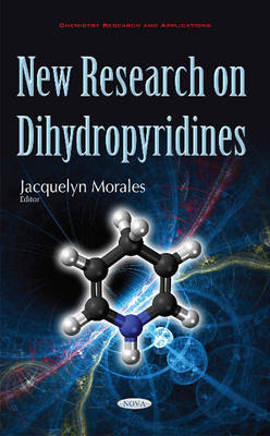 New Research on Dihydropyridines by Jacquelyn Morales
